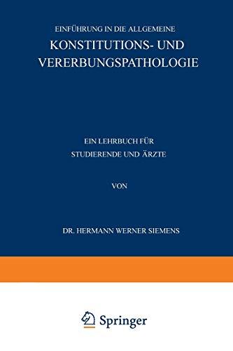 Einführung in die Allgemeine Konstitutions- und Vererbungspathologie: Ein Lehrbuch für Studierende und Ärzte