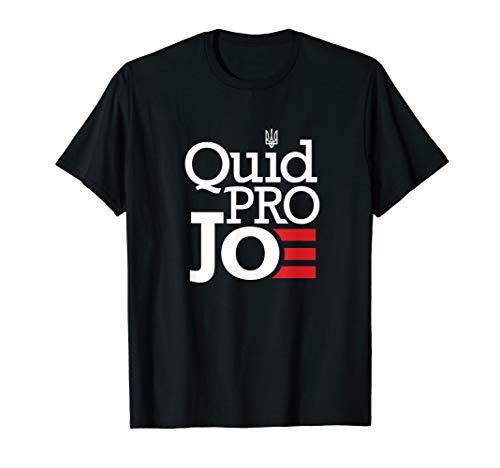 Quid Pro Quo Joe Biden Pro trump T-Shirt