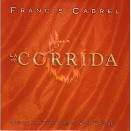 CORRIDA LA TÉLÉCHARGER CABREL