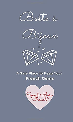 Boîte à Bijoux: A safe place where you can keep French gems as you stumble upon them!