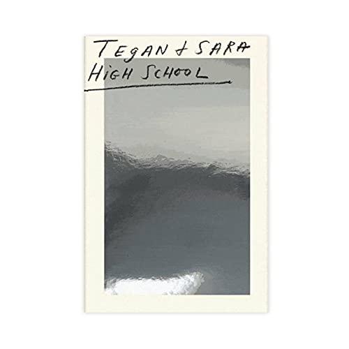 Tegan And Sara 'High School' - Póster de lienzo de roca para dormitorio, decoración deportiva, paisaje, oficina, habitación, decoración, regalo de 40 x 60 cm