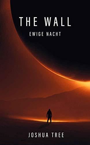 The Wall - Ewige Nacht