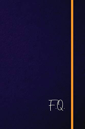 F.Q.: Classic Monogram Lined Notebook Personalized With Two Initials - Matte Softcover Professional Style Paperback Journal Perfect Gift for Men and Women [Lingua Inglese]