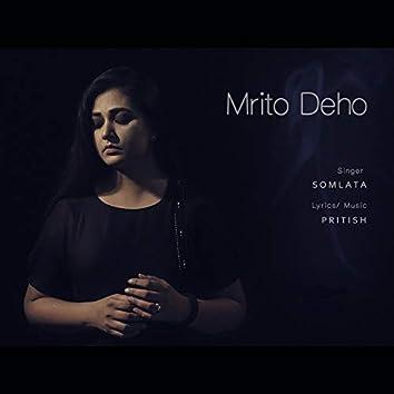 Mrito Deho (feat. Somlata Acharyya Chowdhury)