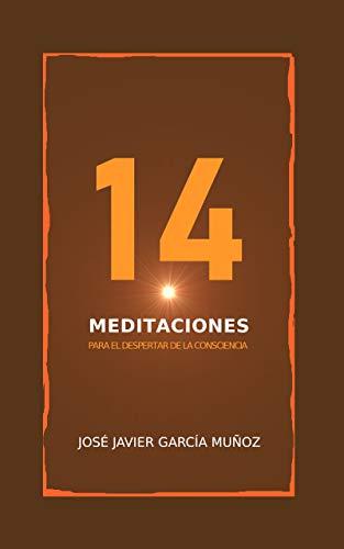 14 meditaciones para el despertar de la consciencia