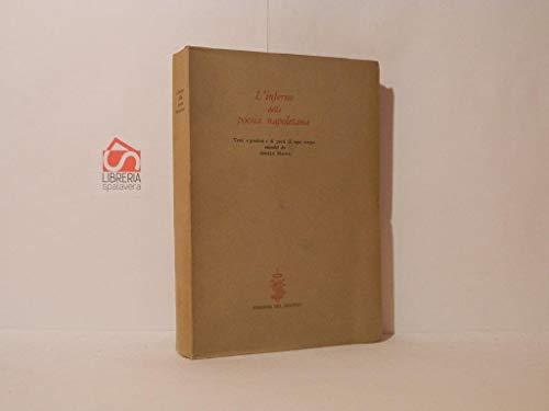 L'inferno della poesia napoletana. Versi proibiti di poeti di ogni tempo. Ediz. multilingue