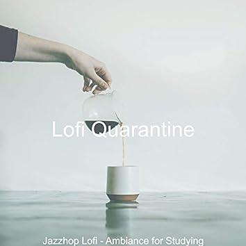 Jazzhop Lofi - Ambiance for Studying