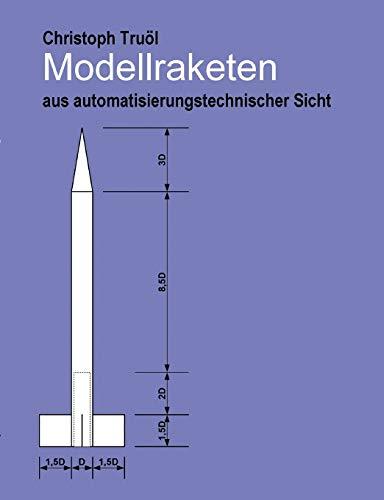 Modellraketen: aus automatisierungstechnischer Sicht