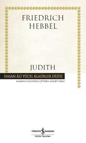 Judith: Hasan Ali Yücel Klasikler Dizisi