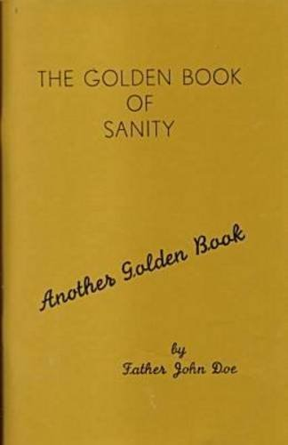 The Golden Book of Sanity (Another Golden Book) by John Doe (15-Sep-1997) Paperback