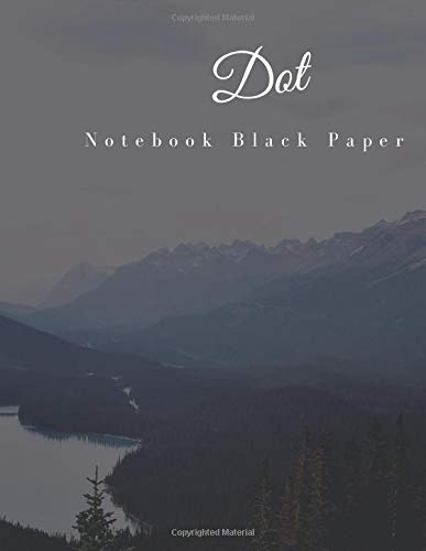Dot Notebook Black Paper: 100 Sheets / 200 Pages 8.5' x 11' Sketchbook Dotted Bullet Journal Black Paper Notebook | for White ink and Gel pens ... Lettering Journal school & adult (Volumn 5)