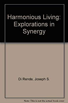 Hardcover Harmonious Living: Explorations in Synergy Book