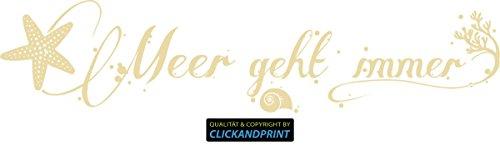 CLICKANDPRINT Aufkleber » Meer geht Immer, 40x9,0cm, Glasdekor Frosted Glass Gold • Dekoaufkleber/Autoaufkleber/Sticker/Decal/Vinyl