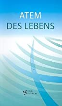 Atem des Lebens : Liederbuch