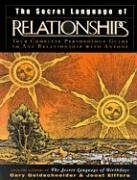 By Gary Goldschneider - The Secret Language of Relationships: Your Complete Personology Guide to Any Relationship with Anyone