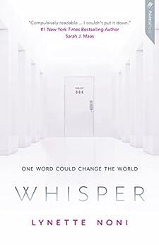 Whisper by [Lynette Noni]