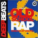 Old School Rap Vol.1...