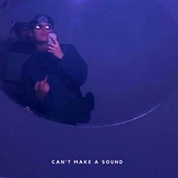 can't make a sound (feat. keepitinside)