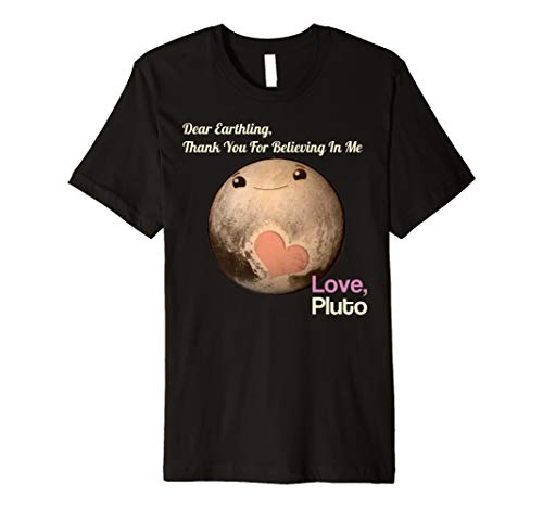 Cute Thank You For Believing In Me Love Pluto T-Shirt