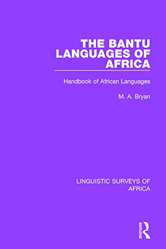 Compare Textbook Prices for The Bantu Languages of Africa: Handbook of African Languages Linguistic Surveys of Africa 1 Edition ISBN 9781138097919 by Bryan, M. A.