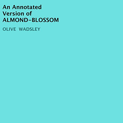 An Annotated Version of Almond-Blossom Titelbild