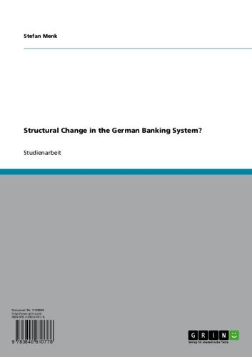 Structural Change in the German Banking System? (German Edition)