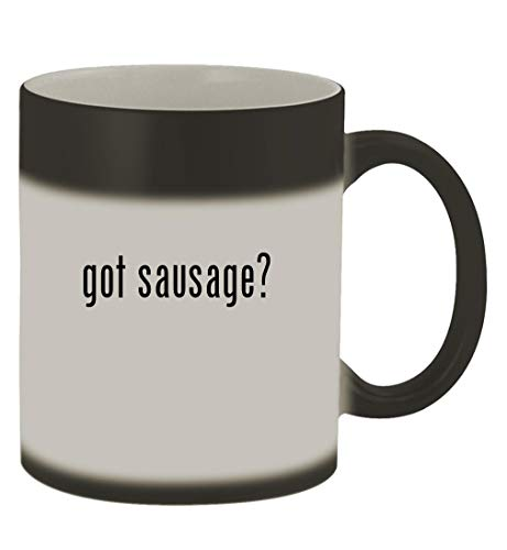got sausage? - 11oz Magic Color Changing Mug, Matte Black