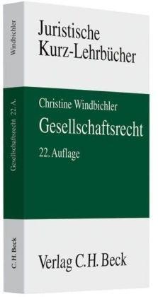 Gesellschaftsrecht by Christine Windbichler (2009-11-10)