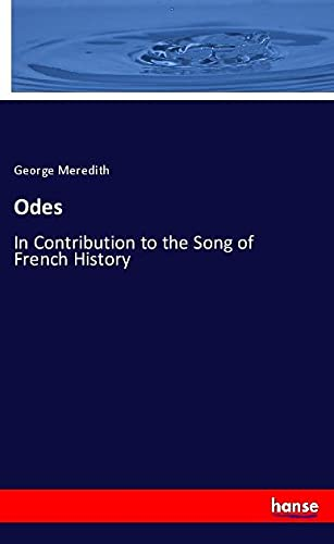 Odes: In Contribution to the Song of French History