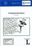 12: Fertigkeit Schreiben: Fernstudienangebot Germanistik: Deutsch als Fremdsprache (Fernstudienangebot Deutsch als Fremdsprache) von Kast, Bernd (1999) Taschenbuch -