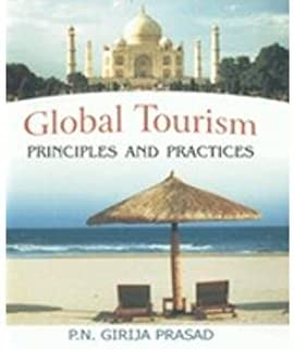 Global Tourism: Principles and Practices