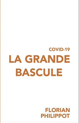 COVID-19 : La grande bascule