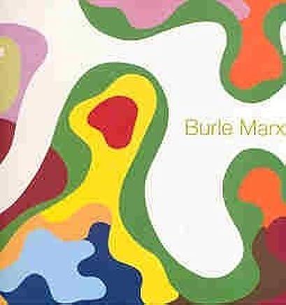 Burle Marx: El Paisaje Lirico (Spanish Edition)
