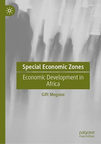 Special Economic Zones: Economic Development in Africa
