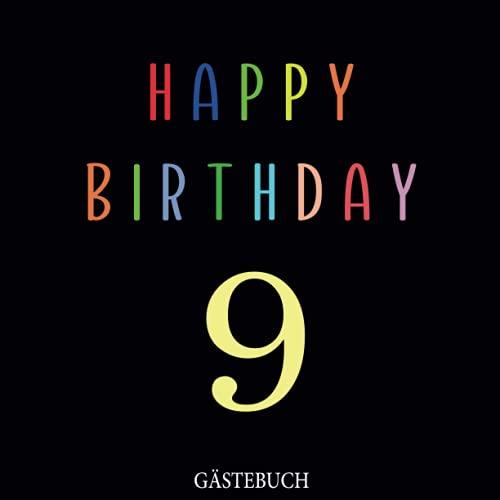 Gästebuch, 9 Happy Birthday: Zum 9. Geburtstag, Edles Cover in Schwarz & Gold, für 9 Gäste, für...