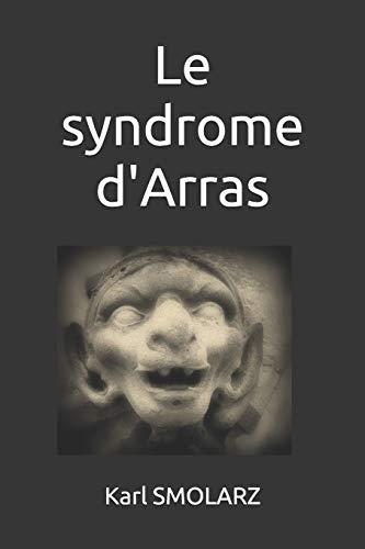 Le syndrome dArras