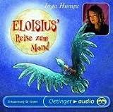 Eloisius' Reise zum Mond (CD): Entspannungsmusik für Kinder