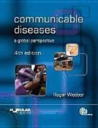 Communicable Diseases: A Global Perspective (Modular Texts)