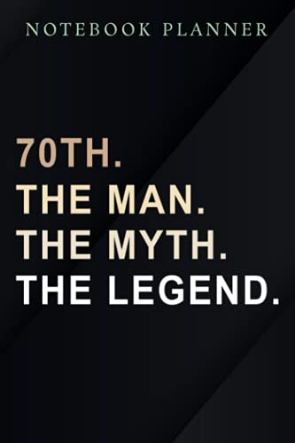 Notebook Planner Vintage The Man Myth Legend 70 Yrs 70th Birthday nice Premium nice: Work List,6x9 in , Hourly, To Do, Daily Journal, Appointment , High Performance