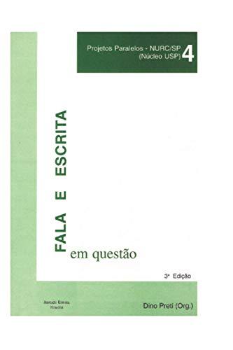 FALA E ESCRITA EM QUESTÃO: Publicação do Projeto de Estudos da Norma Lingüística Urbana Culta...