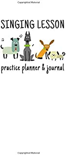 Singing Lesson Practice Planner & Journal (Dog Theme)