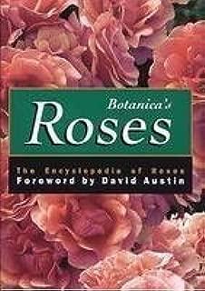 Botanica's Roses: The Encyclopedia of Roses by David Austin (2006-05-03)