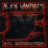 Songtexte von Alien Vampires - Evil Generation