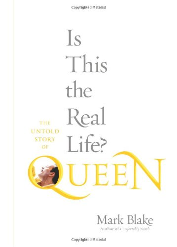 Image of Is This the Real Life?: The Untold Story of Queen