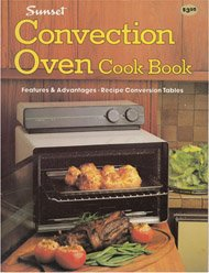 Sunset convection oven cook book (Sunset cook books)