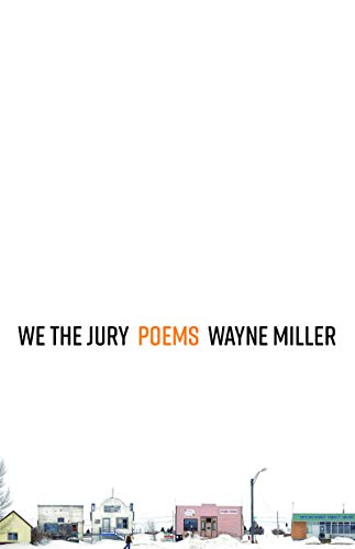 Compare Textbook Prices for We the Jury: Poems  ISBN 9781571315311 by Miller, Wayne