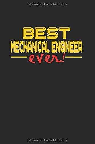 Best ever Mechanical Engineer: NOTIZBUCH für Maschienenbauer A5 6x9 120 Seiten kariert! Geschenk für Maschienenbauer