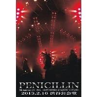 PENICILLIN 20th Anniversary LIVE FINAL@2013.2.16 渋谷公会堂 (2枚組DVD)