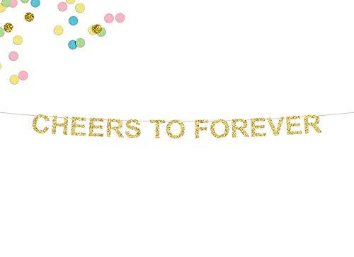 Cheers To Forever - Banner con purpurina para boda, compromiso, fiesta, boda, recepción, para despedida de soltera, accesorio para fotos