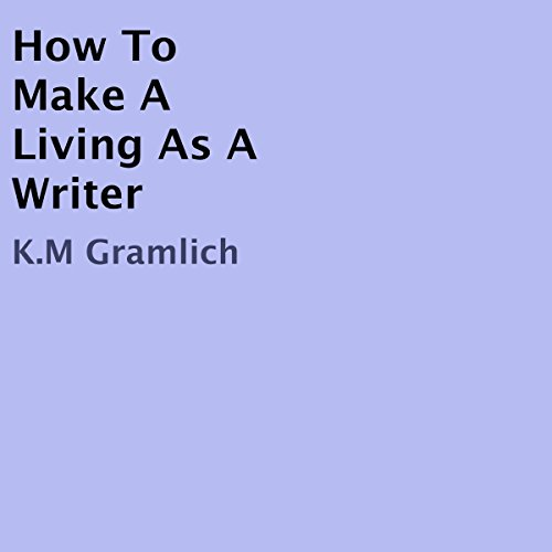 How to Make a Living as a Writer cover art